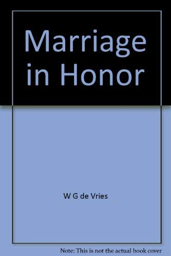 Marriage in Honor: W.G. de Vries