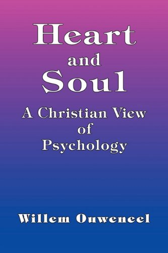 9780888152015: Heart and Soul - A Christian View of Psychology