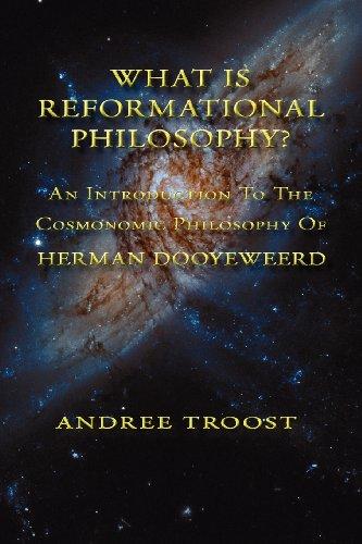 9780888152053: WHAT IS REFORMATIONAL PHILOSOPHY: An Introduction To The Cosmonomic Philosophy of Herman Dooyeweerd