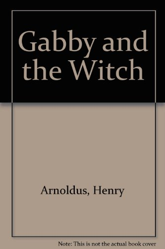 9780888154989: Gabby and the Witch