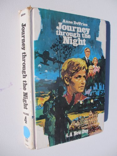 9780888157546: A New Day (Journey Through the Night, Vol. 4)