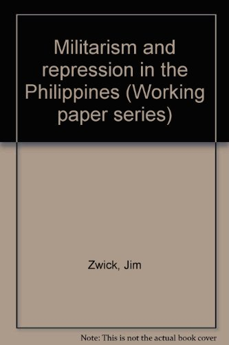 9780888190543: Militarism And Repression In The Philippines (Working Paper Series)
