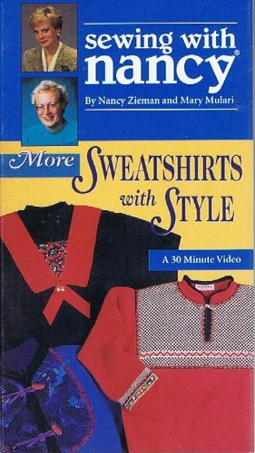 9780888218247: Sewing With Nancy VHS: More Sweatshirts With Style