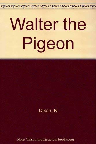9780888231383: Walter the Pigeon