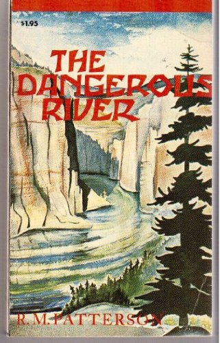 The Dangerous River (First Canadian Edition)