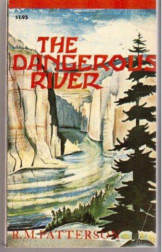 9780888260420: The Dangerous River