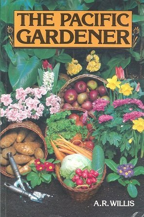 The Pacific Gardner - 9th Edition: By A.R. Willis