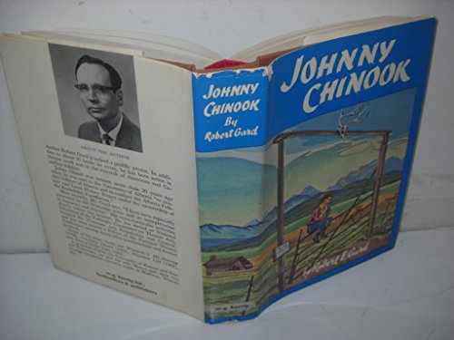 Johnny Chinook Tall Tales and True From: Robert E Gard