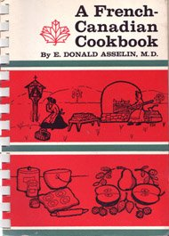 9780888300119: A French-Canadian cookbook