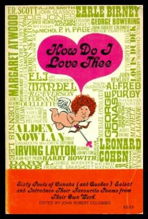 How Do I Love Thee: Sixty Poets: John Robert (editor)