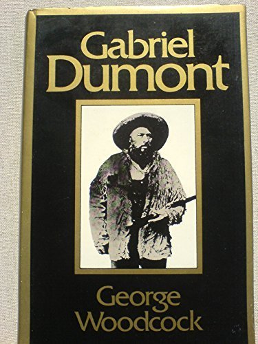 9780888300959: Gabriel Dumont: The Metis chief and his lost world