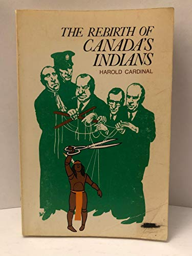 9780888301192: The rebirth of Canada's Indians