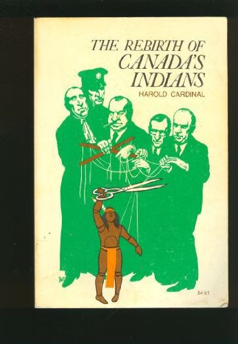 9780888301253: The rebirth of Canada's Indians