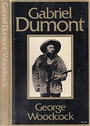 9780888301260: Gabriel Dumont