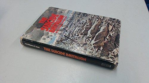 The Suicide Battalion: McWilliams, James L.;Steel,