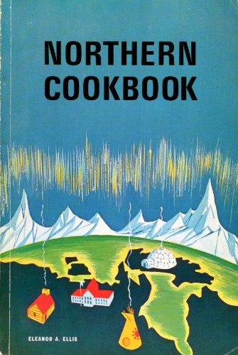 Northern Cookbook: Ellis, Eleanor