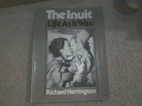 9780888302090: The Inuit: Life as it was