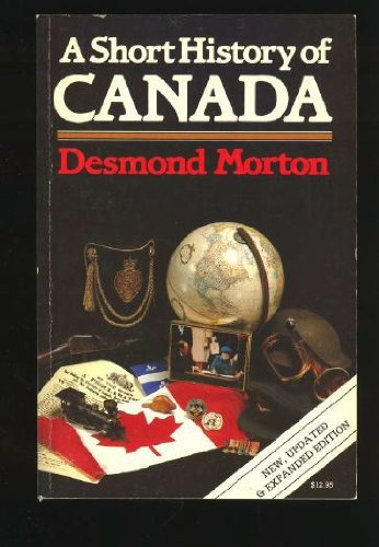9780888302526: A Short History of Canada