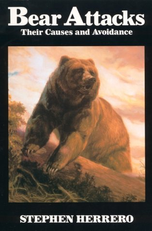 9780888302793: Bear Attacks: Their Causes and Avoidance