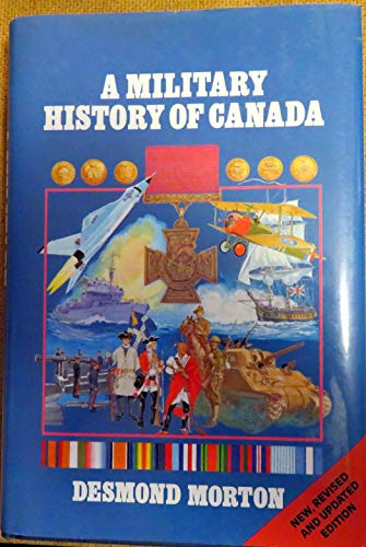 9780888303431: A Military History of Canada