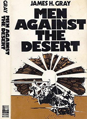 9780888330079: Men Against the Desert
