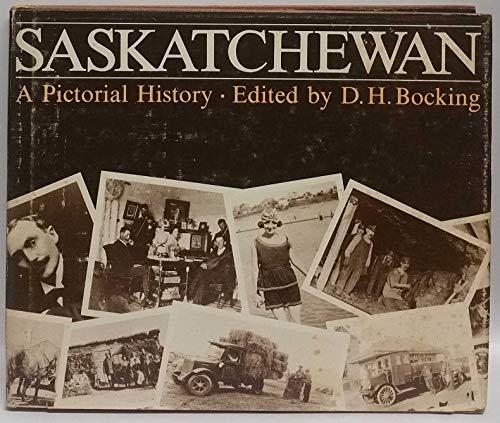 9780888330178: Saskatchewan, a pictorial history