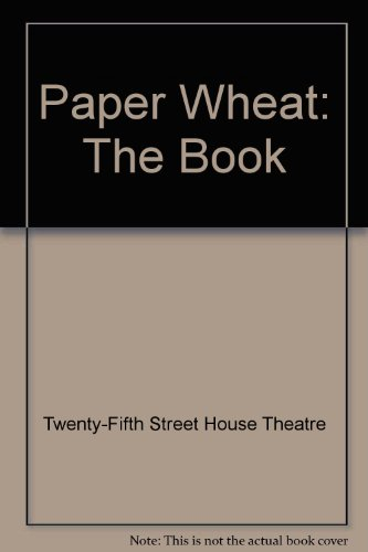 9780888330796: Paper Wheat: The Book