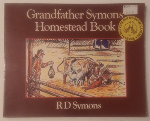 9780888330826: Grandfather Symons Homestead Book
