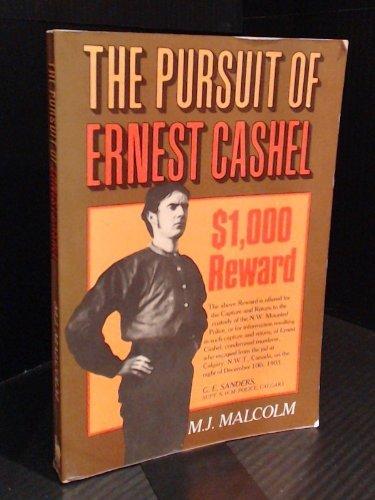 9780888331441: The Pursuit of Ernest Cashel