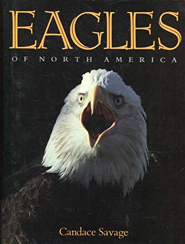 Eagles of North America: Savage, Candace