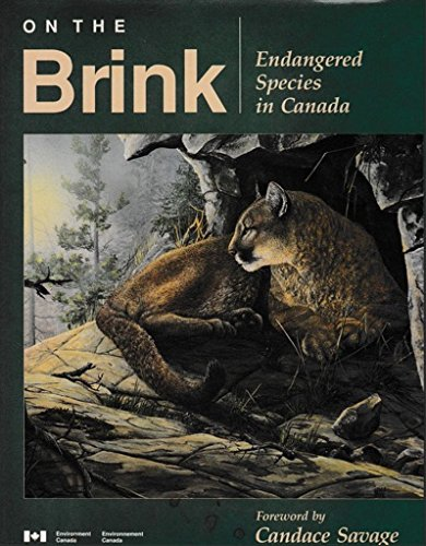 On the brink: Endangered species in Canada: Bpurnett, J. A.; Dauphine, C. T.