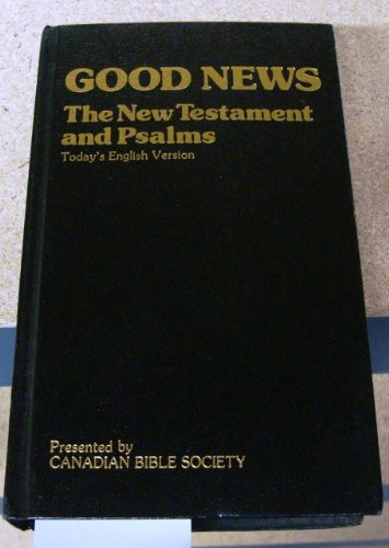 9780888340429: Good news, New Testament and Psalms: The New Testament (fourth edition) and Psalms in Today's English version