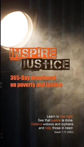 INSPIRE JUSTICE: 365-DAY DEVOTIONAL ON POVERTY & JUSTICE: Canadian Bible Society