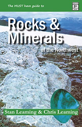 9780888390530: Guide to Rocks and Minerals of the Northwest (Rocks, Minerals and Gemstones)