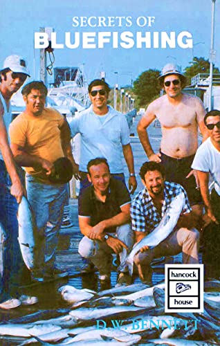 Secrets of Bluefishing (Hancock House fishing series): D. W. Bennett