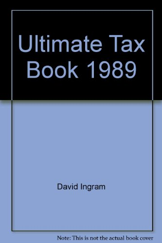 The Ultimate Tax Book: Ingram, David