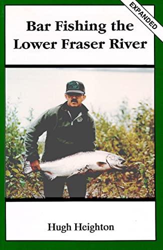 9780888392374: Bar Fishing the Lower Fraser