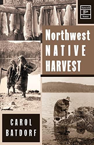 9780888392459: Northwest Native Harvest