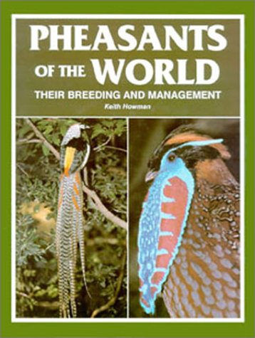 9780888392800: Pheasants of the World: Their Breeding and Management