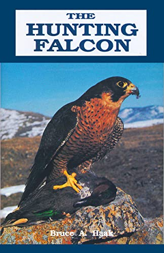 The Hunting Falcon: Bruce A. Haak