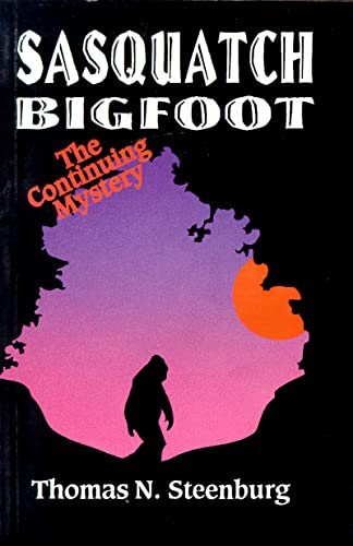 9780888393128: Sasquatch: Bigfoot : The Continuing Mystery