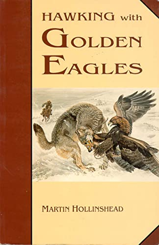 9780888393432: Hawking With Golden Eagles