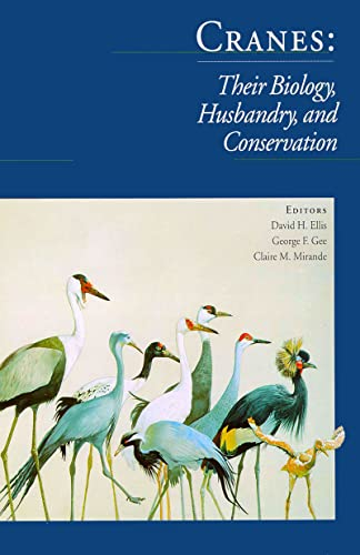 9780888393852: Cranes: Their Biology, Husbandry, and Conservation