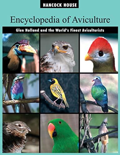 Encyclopedia of Aviculture (Vol 1): Glen Holland