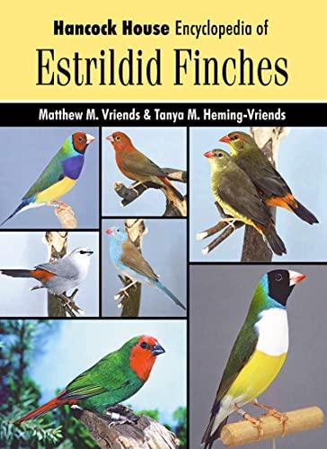 9780888394934: Hancock House Encyclopedia of Estrildid Finches
