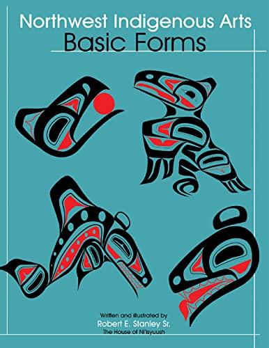 9780888395061: Northwest Native Arts: Basic Forms
