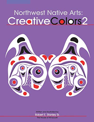 9780888395337: Northwest Native Arts: Creative Colors 2