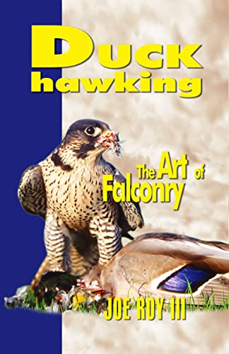 9780888395535: Duck Hawking: And The Art Of Falconry