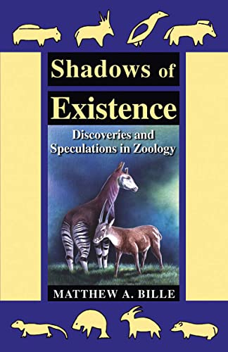 9780888396129: Shadows of Existence: discoveries & speculations in zoology