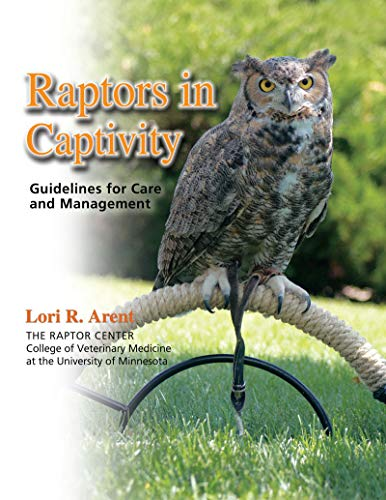 9780888396136: Raptors in Captivity: Guidelines for Care and Management